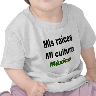 Mis Raices MI Cultura México Camiseta