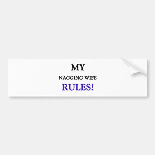 Mis reglas de la esposa que regañan pegatina de parachoque