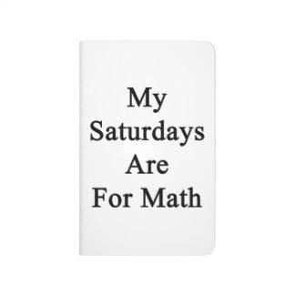 Mis sábados están para la matemáticas cuadernos grapados