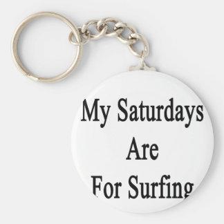 Mis sábados están para practicar surf llavero