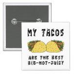 Mis Tacos son el mejor Pins