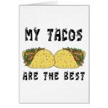 Mis Tacos son el mejor Tarjeta De Felicitación