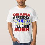 Mis todavía de Weiner gustos Bush Playera