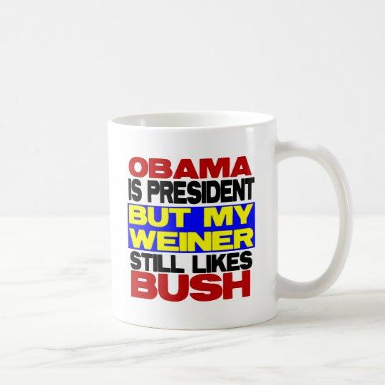Mis todavía de Weiner gustos Bush Taza De Café