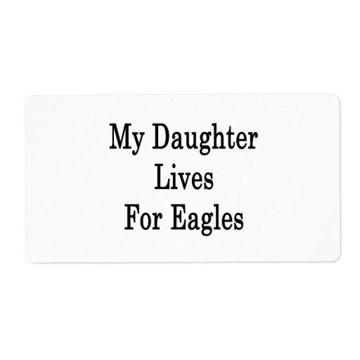 Mis vidas de la hija para Eagles Etiquetas De Envío