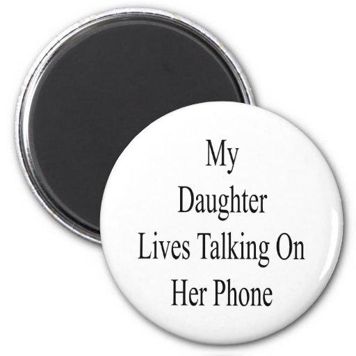 Mis vidas de la hija que hablan en su teléfono imán de nevera