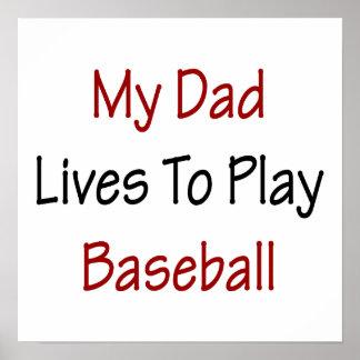 Mis vidas del papá para jugar a béisbol impresiones
