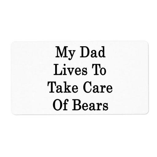 Mis vidas del papá para tomar el cuidado de osos etiqueta de envío
