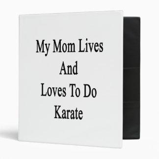 Mis vidas y amores de la mamá para hacer karate