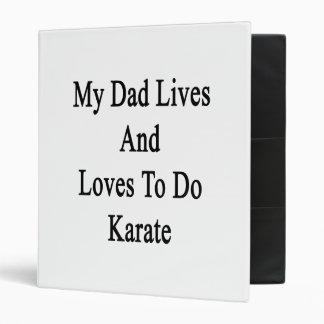 Mis vidas y amores del papá para hacer karate