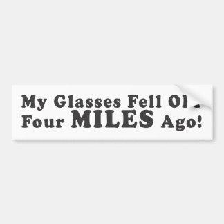 ¡Mis vidrios se cayeron hace de cuatro millas! - P Pegatina De Parachoque