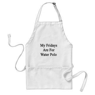 Mis viernes están para el water polo delantal