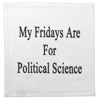 Mis viernes están para la ciencia política servilletas