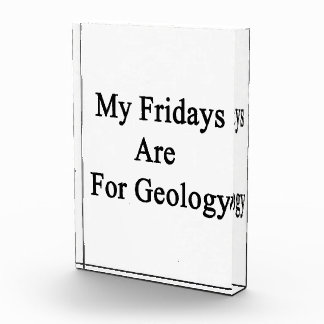 Mis viernes están para la geología