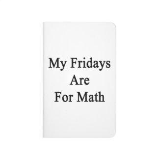 Mis viernes están para la matemáticas cuadernos