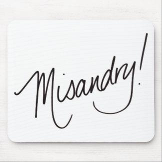 ¡Misandry! Alfombrilla De Ratón