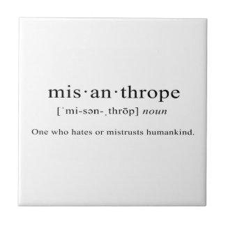 Misanthrope [Definition] Ceramic Tile