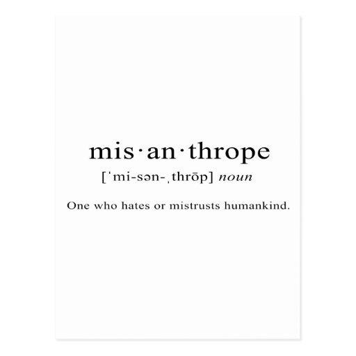 Misanthrope [Definition] Post Cards