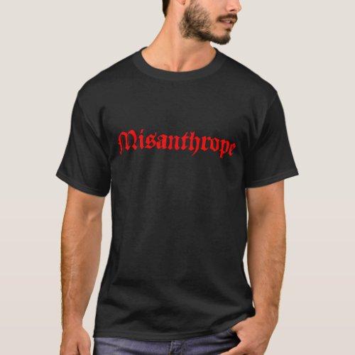 Misanthrope T_Shirt