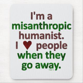 Misanthropic Humanist Loner Satire Mouse Pad