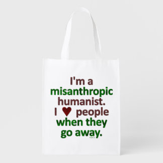 Misanthropic Humanist Loner Satire Reusable Grocery Bags