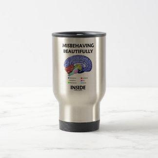 Misbehaving Beautifully Inside (Anatomical Brain) Travel Mug