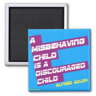 Misbehavior = Discouragement Magnet
