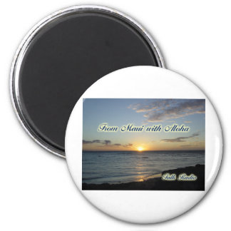 Miscellaneous Items - From Maui with Aloha Magnet