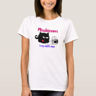 Mischievous is My Middle Name T-Shirt