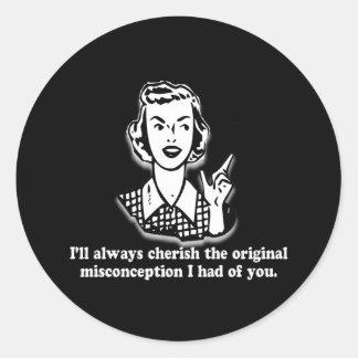 Misconception - Sarcastic Humor Classic Round Sticker