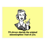Misconception - Sarcastic Humor Post Cards