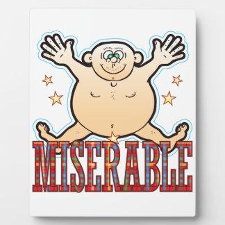 Miserable Fat Man Plaque