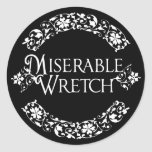 Miserable Wretch Sticker