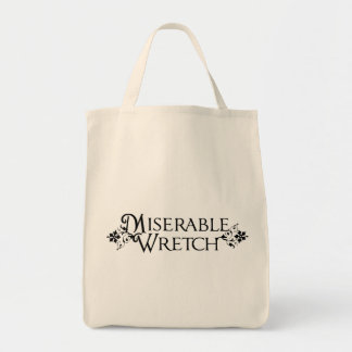 Miserable Wretch Tote Bag