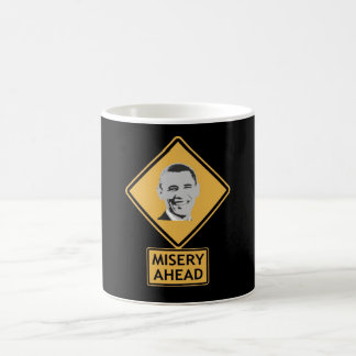 misery ahead coffee mug
