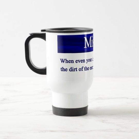 Misery Mug
