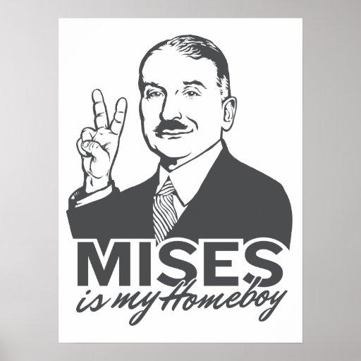 Mises es mi poster del personalizable del Homeboy