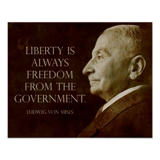 Mises:  Freedom from Government Poster