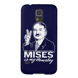 Mises is My Homeboy Case For Galaxy S5