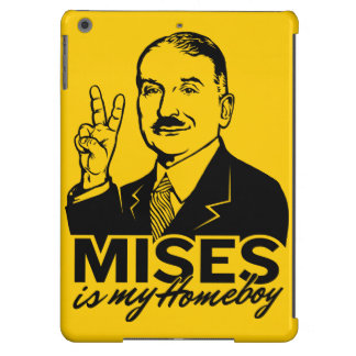 Mises is My Homeboy iPad Air Covers