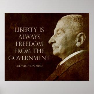 Mises Libertad del gobierno Posters