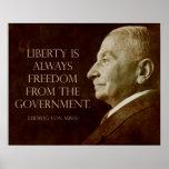 Mises:  Libertad del gobierno Posters