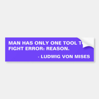 Mises Quote 2 Bumper Sticker