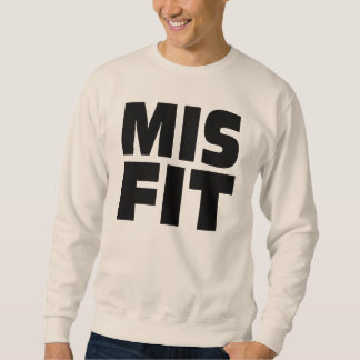 Misfit, the new SWAG! Sweatshirt