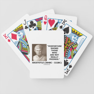 Misfortune Shows Who Are Not Really Friends Quote Bicycle Playing Cards