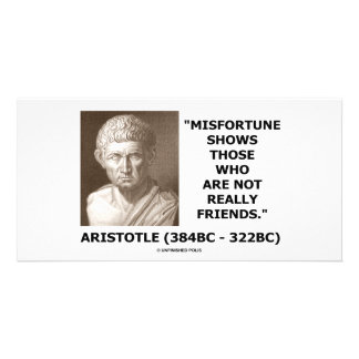 Misfortune Shows Who Are Not Really Friends Quote Photo Card