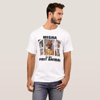 Misha is my Spirit Animal T-Shirt