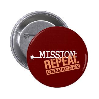 Misión: Derogación ObamaCare Pin Redondo 5 Cm