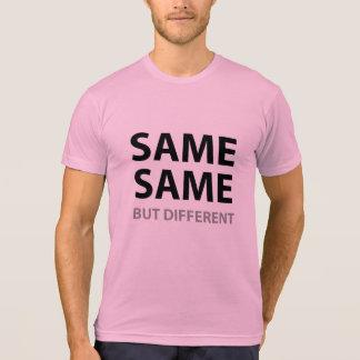 MISMOS IGUALES pero diferente Camiseta