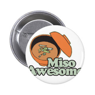 Miso Awesome Pinback Button